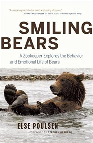A Zookeeper Explores the Behavior and Emotional Life of Bears Smiling Bears