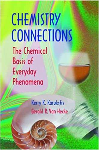Chemistry Connections: The Chemical Basis of Everyday Phenomena