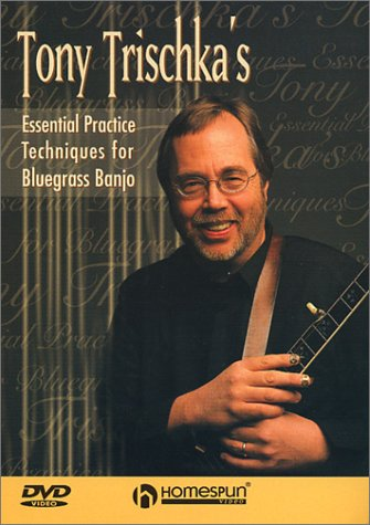 Tony Trischka's Essential Practice Techniques for Bluegrass Banjo by Homespun