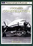Lockheed Constellation-Super Constellation : Production Line to Flightline 1, O'Leary, Michael, 185532928X