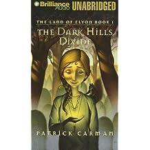 Land/Elyon Bk.1:Dark Hills(Unabr.)