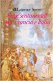 Viaje Sentimental Por Francia E Italia, Laurence Sterne, 9681625218