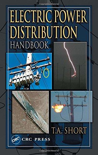 Electric Power Distribution Handbook (Electric Power...