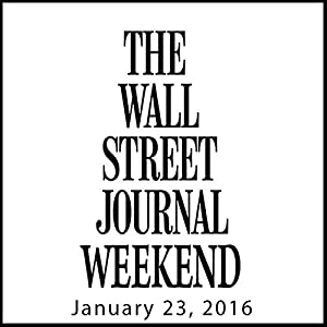 Weekend Journal 01-23-2016 Newspaper / Magazine
