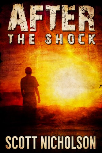 After: The Shock (AFTER post-apocalyptic series, Book 1) by [Nicholson, Scott]