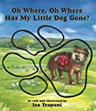 Oh Where, Oh Where Has My Little Dog Gone?, Iza Trapani, 1879085755