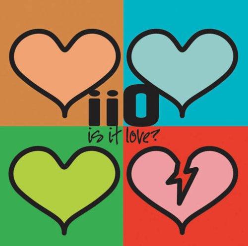 IIO - Is It Love? - Zortam Music