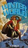 Winter World, Carla J. Mills, 0517000652