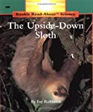 The Upside-down Sloth, Fay Robinson, 0516460188