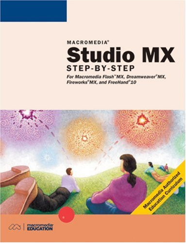 Macromedia Studio MX: Step-by-Step Projects for