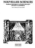 Nouvelles sciences: Modèles techniques et pensée politique de Bacon à Condorcet (Collection Milieux) (French Edition)