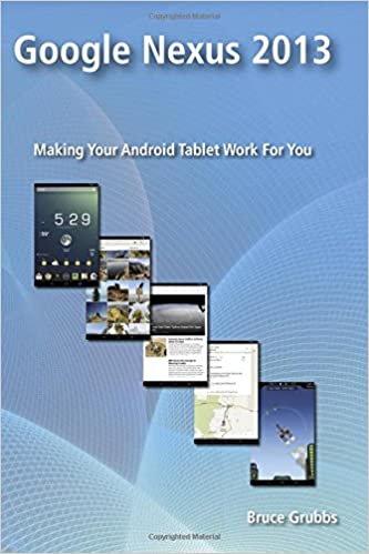 Book Google Nexus 2013: Making Your Android Tablet Work For You