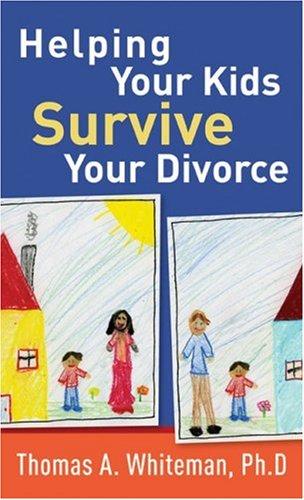 Download Helping Your Kids Survive Your Divorce pdf epub