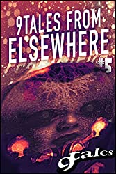 9Tales From Elsewhere #5 (9Tales Elsewhere)