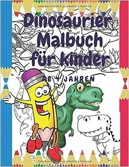 Dinosaurier Malbuch Fur Kinder Ab 4 Jahren Dinosaurier Buch
