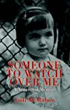 Someone to Watch over Me, Judi McMahon, 1413450857