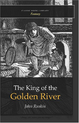 Read Online The King of the Golden River PDF