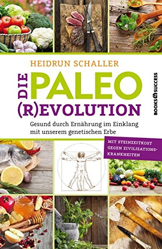 die-paleo-revolution-gesund-durch-ernhrung-im-einklang-mit-unserem-genetischen-erbe