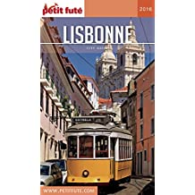 Lisbonne 2016 Petit Futé (City Guide) (French Edition)