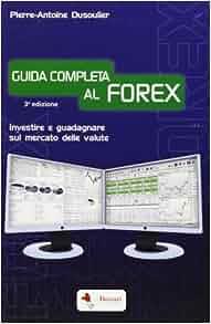 Guide complet du forex 4ed