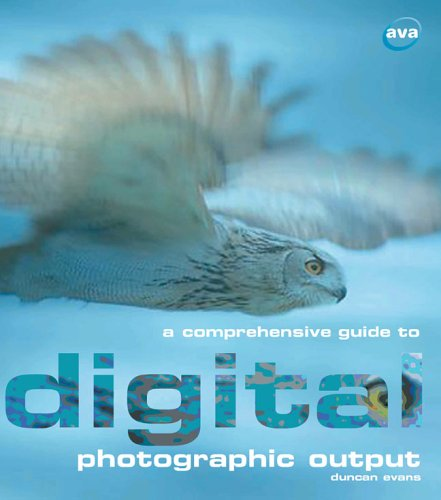 A Comprehensive Guide to Digital Photographic Output (Digital Photography) Photo Webpage