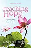 Reaching Hope, Maureen Gallagher, 098500262X