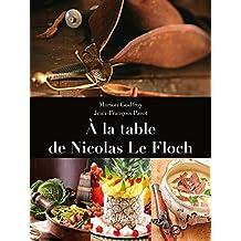 À LA TABLE DE NICOLAS LE FLOCH