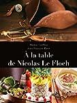 � LA TABLE DE NICOLAS LE FLOCH