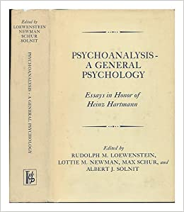 psychoanalysis a general psychology essays in honor of heinz  psychoanalysis a general psychology essays in honor of heinz hartmann rudolph m et al loewenstein com books