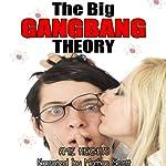 The Big GangBang Theory | Amie Heights