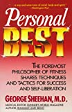 Personal Best: The Foremost Philosopher of Fitness Shares Techniques and Tactics for Success and Self-Liberation