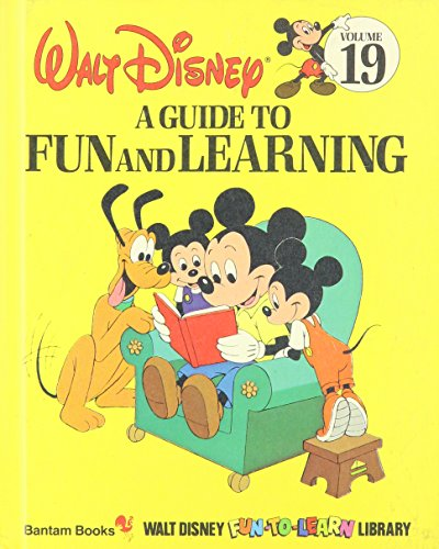 A Guide to Fun and Learning (Walt Disney Fun-To-Learn Library, Volume 19)