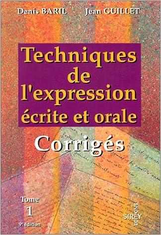 Amazon Fr Techniques De L Expression Ecrite Et Orale Tome