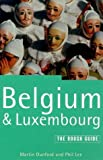 The Rough Guide to Belgium and Luxembourg, Martin Dunford and Phil Lee, 1858284279