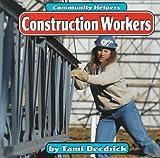 Construction Workers, Tami Deedrick, 1560657294