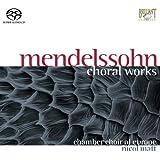 Mendelssohn: Chorwerke