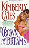 Crown of Dreams, Kimberly Cates, 0671796011