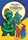 Lucy Anna and the Finders, Sarah Hayes, 0763612006