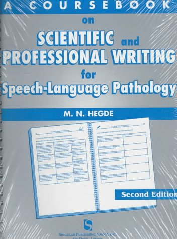 A Coursebook on Scientific & Professional Writing for Speech-Language Pathology (Singular Textbook Series) by Brand: Singular Pub Group