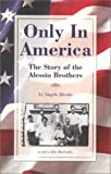 Only in America, Angelo Alessio, 0932653537