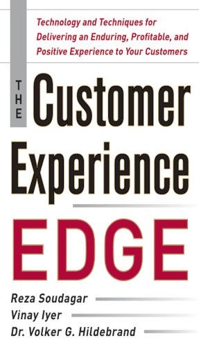 Download The Customer Experience Edge: Technology and Techniques for Delivering an Enduring, Profitable and Positive Experience to Your Customers Pdf
