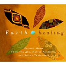 Earth Healing Boxed Set: Healing Music from the Zen, Native American, and Shona Traditions