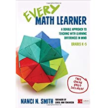Every Math Learner, Grades K-5: A Doable Approach to Teaching with Learning Differences in Mind
