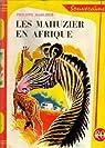 Les Mahuzier en Afrique par Mahuzier
