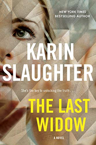 Book Cover: The Last Widow: A Novel: The Will Trent Series, book 9