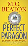 The Perfect Paragon, M. C. Beaton, 0312984790