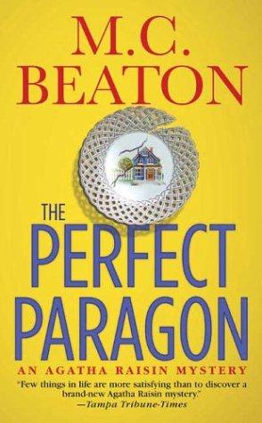 Download The Perfect Paragon (Agatha Raisin Mysteries, No. 16) pdf