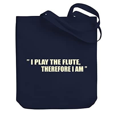 Teeburon I play the Flute therefore I am Canvas Tote Bag