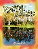 Bayou Jewels, Tiffanny Cato, 143635501X