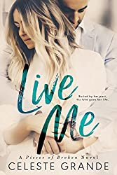 Live Me (Pieces of Broken Book 1)